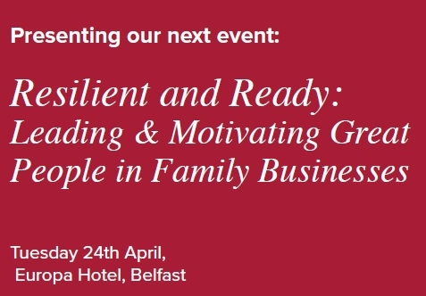 Resilient & Ready - Leading & Motivating Great People in Family Businesses